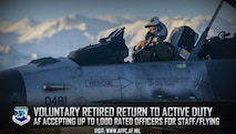 Voluntary Retired Return to Active Duty; AF accepting up to 1,000 rated officers for staff/flying