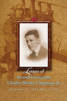 Book Cover - Letters of Second Lieutenant Charles Wesley Chapman, Jr.