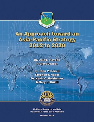 Book Cover - An Approach toward an Asia-Pacific Strategy, 2012 to 2020