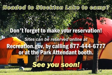 The U.S. Army Corps of Engineers at Stockton Lake now requires reservations for all Corps-managed campsites.