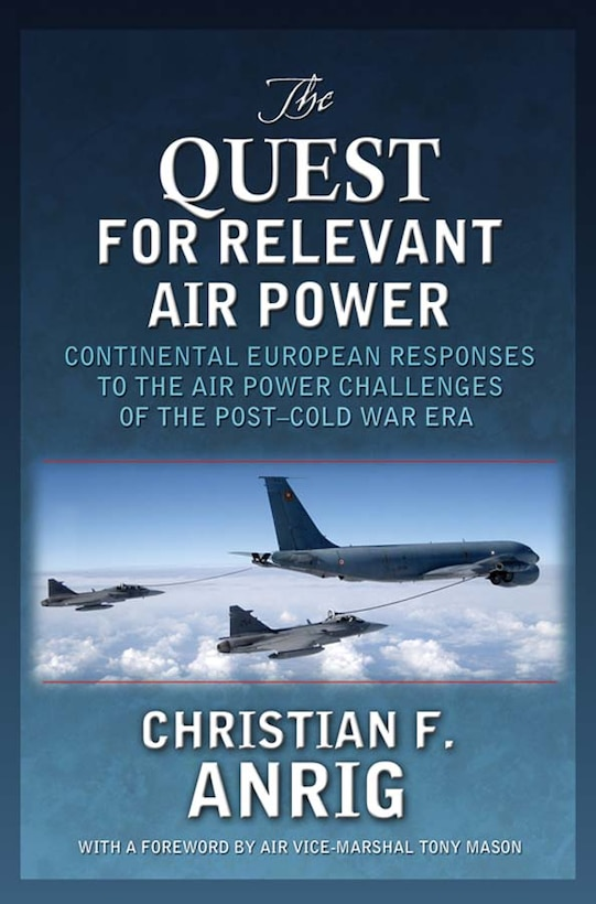 Book Cover - The Quest for Relevant Air Power