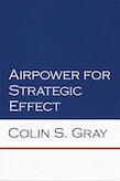 Book Cover - Airpower for Strategic Effect