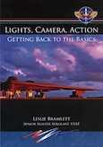 Book Cover - Lights, Camera, Action: Getting Back to the Basics