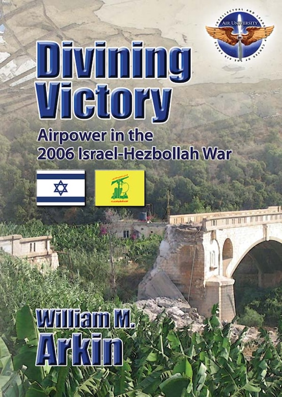 Book Cover - Divining Victory Airpower in the Israel-Hezbollah War