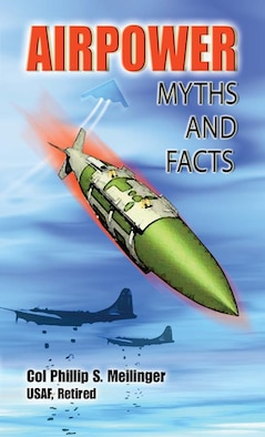 Book Cover - Airpower Myths and Facts
