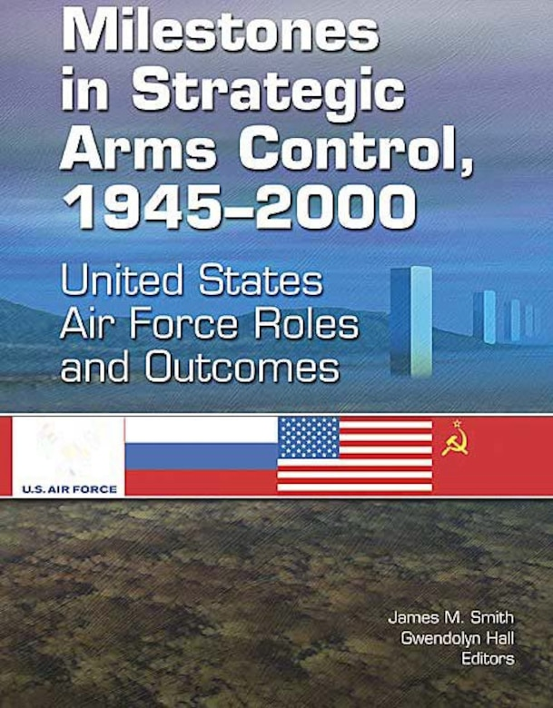 Book Cover - Milestones in Strategic Arms Control, 1945–2000