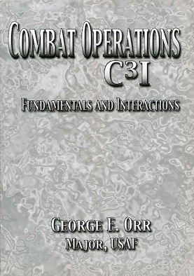 Book Cover - Combat Operations C3I Fundamentals and Interactions