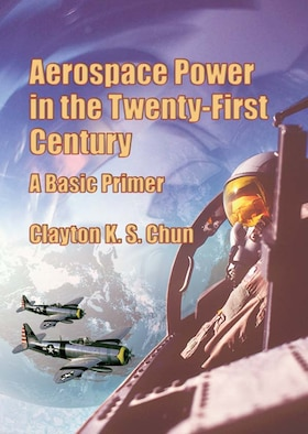 Book Cover - Aerospace Power in the Twenty-First Century