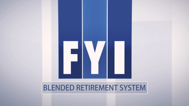 FYI: Blended Retirement System