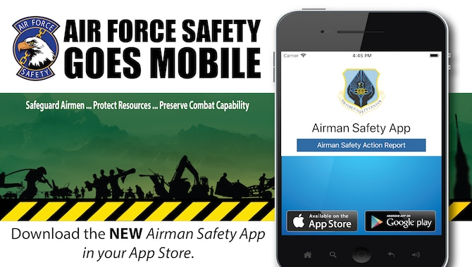 Air Force Safety Center released the mobile version of the Airman Safety App enabling Airmen at installations Air Force wide to voluntarily report safety issues with their devices as they encounter them.