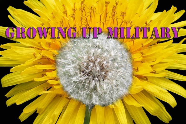 Military children all over the world, like dandelions, are able to thrive in any environment.