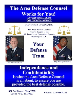 Area Defense Counsel, here for Airmen