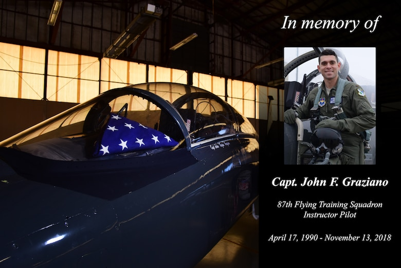 Laughlin will host a memorial service to honor the life of Capt. John F. Graziano, Wednesday, Nov. 21, 2018 at 9 a.m. in the weather shelter. For more questions or concerns regarding attendance to this service, please contact public affairs at (830) 298-5262.