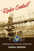 Air University Press new book release: Radar Contact by Randall DeGering