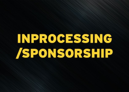 Inprocessing/sponsorship