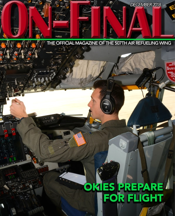 The December 2018 edition of the On-final, the official magazine of the 507th Air Refueling Wing located at Tinker Air Force Base, Oklahoma. (U.S. Air Force image by Lauren Gleason)
