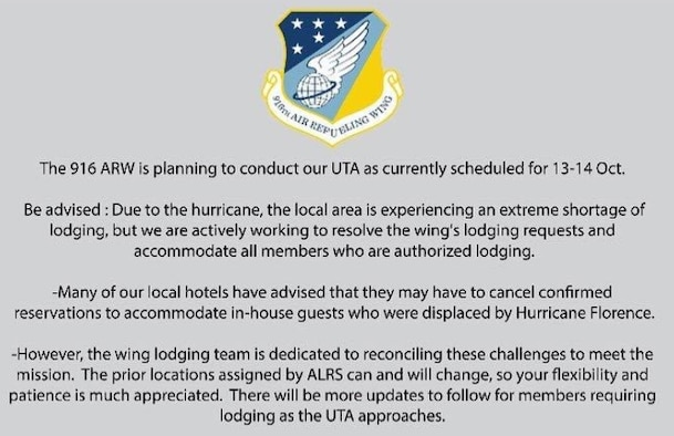 The 916 ARW is planning to conduct our UTA as currently scheduled for 13-14 Oct.