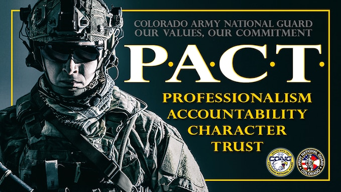 Slideshow slide - Colorado Army National Guard Our Values, Our Commitment P-A-C-T ... professional, accountability, character, trust