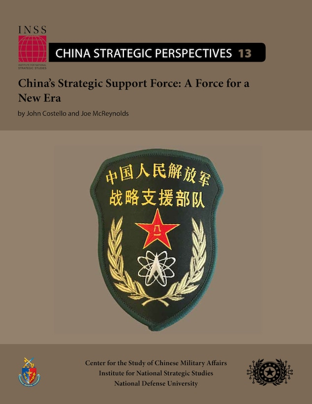 China's Strategic Support Force: A Force for a New Era
