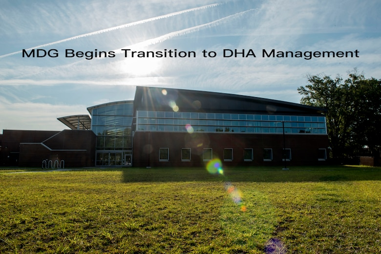 MDG begins transition to DHA management