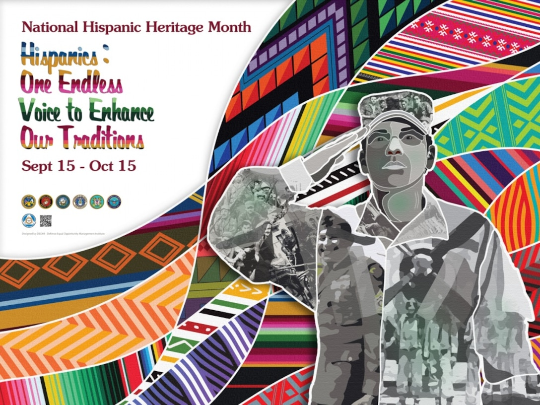 "Hispanic Heritage Month takes place Sept. 15 through Oct. 15 to recognize Hispanic and Latino American heritage. The theme for this year is ""Hispanics: One Endless Voice to Enhance our Traditions."" (Defense Equal Opportunity Management Institute graphic)"