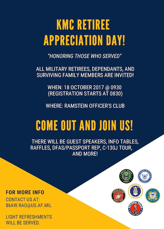 The 86th Airlift Wing Retiree Activities Office will host the Retiree Appreciation Day at the Ramstein Officer's Club on Ramstein Air Base, Germany, Oct. 28, starting at 9:30 a.m.