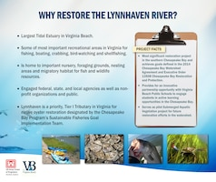 The Lynnhaven is a priority, Tier I Tributary in Virginia for native oyster restoration designated by the Chesapeake Bay Program's Sustainable Fisheries Goal Implementation Team.