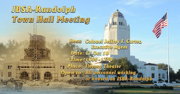 JBSA-Randolph Town Hall Meeting is set to take place Oct. 17 at the Fleenor Theater.