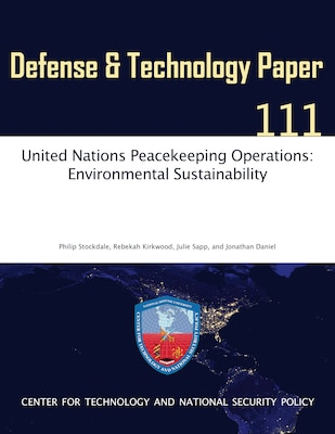 United Nations Peacekeeping Operations: Environmental Sustainability