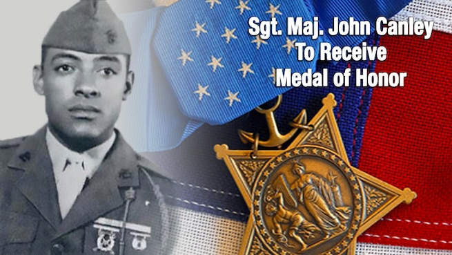 Graphic with black and white photo of Canley in 1968, Medal of Honor