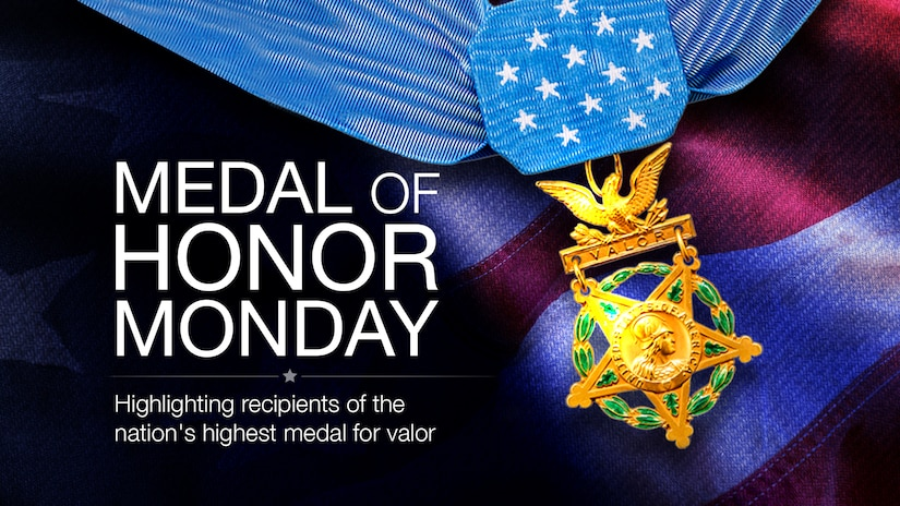 Medal of Honor Monday graphic