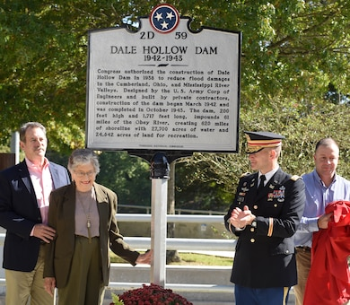 (Left to Right) Eddie Clark, regional field services director for the Tennessee Farm Bureau Federation; his mother Katherine Terry Clark, 92; Lt. Cullen Jones, U.S. Army Corps of Engineers Nashville District commander; and Stanley Carter, Dale Hollow Dam Power Plant superintendent; unveil a state of Tennessee Historical Marker recognizing the significance of Dale Hollow Dam and Powerhouse, and Reservoir during the 75th Anniversary Commemoration of Dale Hollow Dam and Reservoir Oct. 19, 2018. (USACE photo by Lee Roberts)