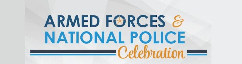 Armed Forces & National Police Celebration