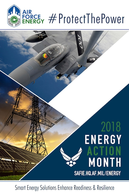 October marks the federal government's observance of Energy Action Month, highlighting the importance of energy and water for the Air Force.  The observation month encourages smart energy and water use and management for installations, ground vehicles and aircraft. (Courtesy photo)