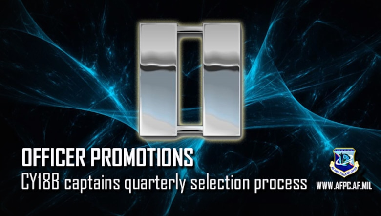 Officer Promotions; CY18B captains quarterly selection process