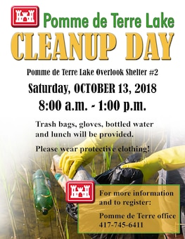 Join us at Pomme de Terre Lake Saturday, October 13, 2018 (Outlook Shelter #2) at 8 a.m. for our annual Clean Up Day event! Trash bags, gloves, water & lunch are provided. Register today! 417-745-6144.