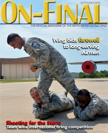 The September 2018 edition of the On-final, the official magazine of the 507th Air Refueling Wing located at Tinker Air Force Base, Oklahoma.
