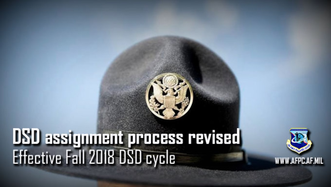 DSD assignment process revised effective Fall 2018 DSD cycle