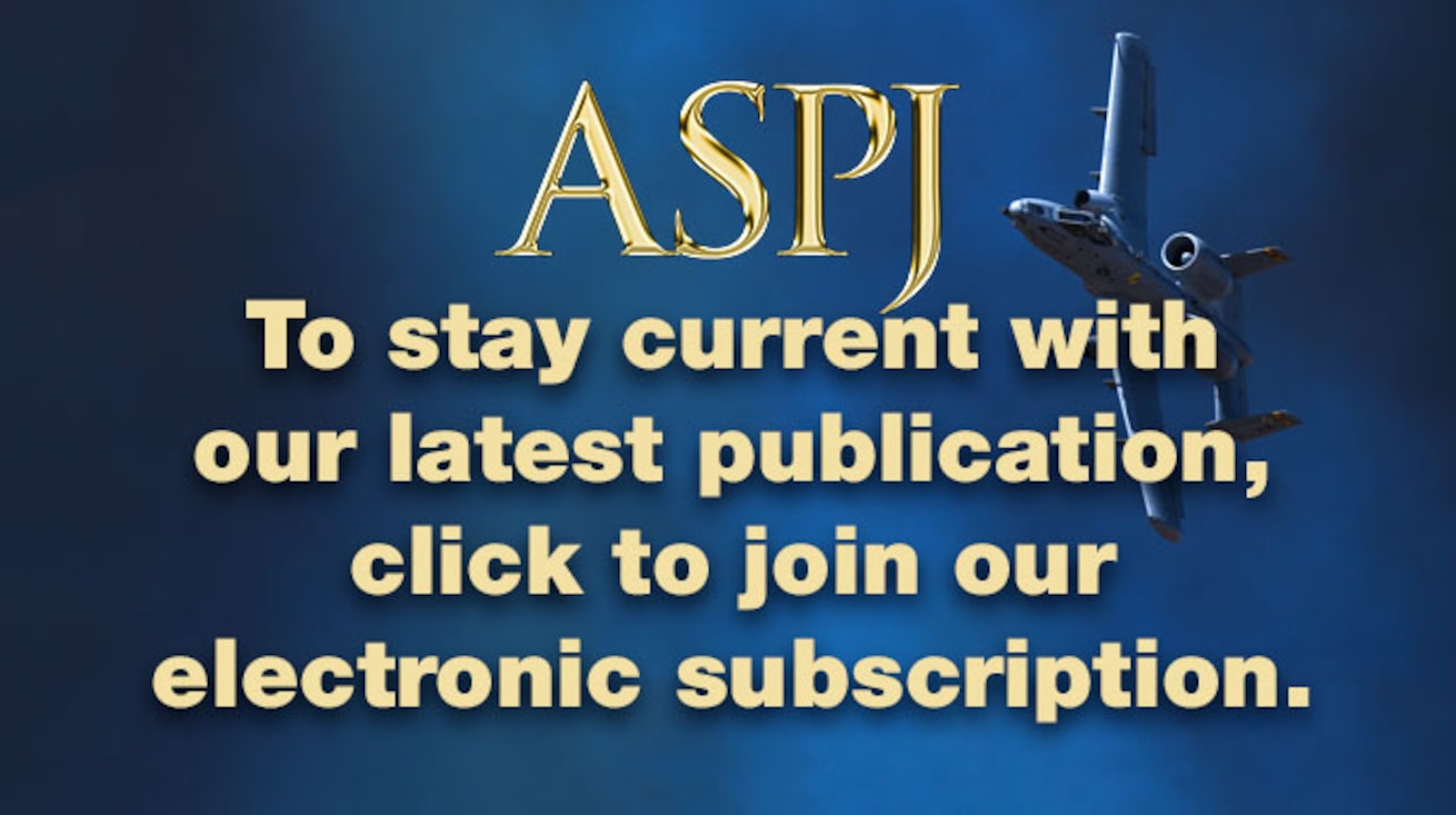 Air & Space Power Journal Electronic Subscription