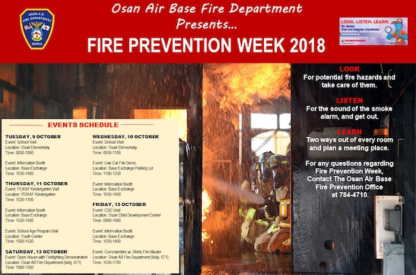 The 51st Civil Engineer Squadron Fire Prevention flight will host Fire Prevention Week, beginning Oct. 7, which will bring events, live demonstrations, prizes and festivities to the Osan community.