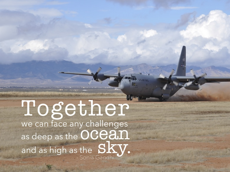 """This week's motivation is from Sonia Gandhi, an Indian politician and the world's 9th most powerful woman according to Forbes magazine.  """"Together we can face any challenges as deep as the ocean and as high as the sky.""""  (U.S. Air Force graphic/Tech. Sgt. Andrew Park)"""