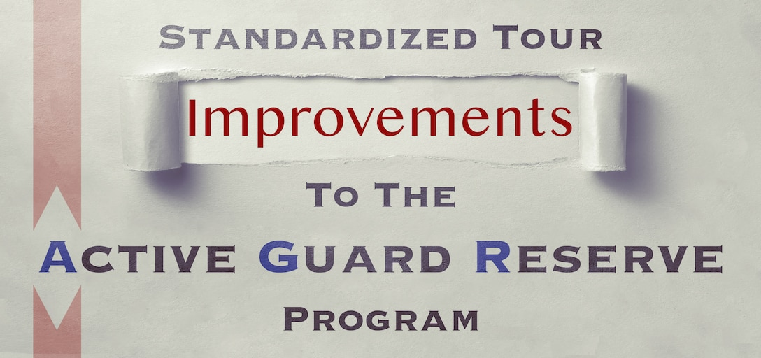 Improvements to standardized tours for the Active Guard Reserve program