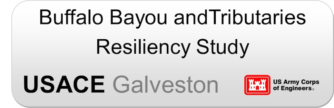 Buffalo Bayou and Tributaries Resiliency Study button to be linked to https://swg.usace.afpims.mil/Missions/Projects/Buffalo-Bayou-and-Tributaries-Resiliency-Study/