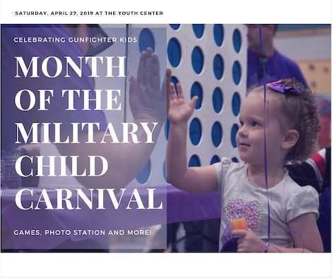 The base youth center will be hosting a free Month of the Military Child carnival April 27th 2019, at the youth center to celebrate military child resiliency. (U.S. Air Force graphic by Airman 1st Class JaNae Capuno)