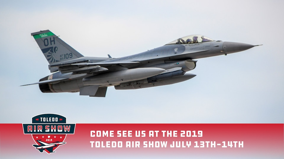 Come see us at the 2019 Toledo Air Show July 13th and 14th
