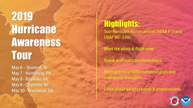 In an effort to build a Weather-Ready Nation ahead of this year's Atlantic hurricane season, NOAA hurricane experts and the U.S. Air Force Reserve Hurricane Hunters will tour five eastern U.S. cities from May 6-10 to raise awareness of the importance of preparing for the upcoming hurricane season.