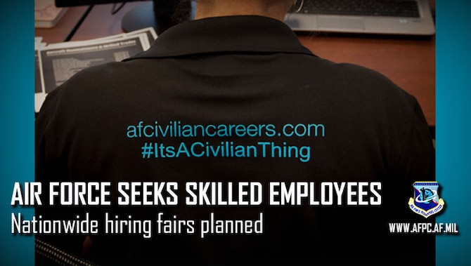 Air Force Civilian Service seeks skilled employees