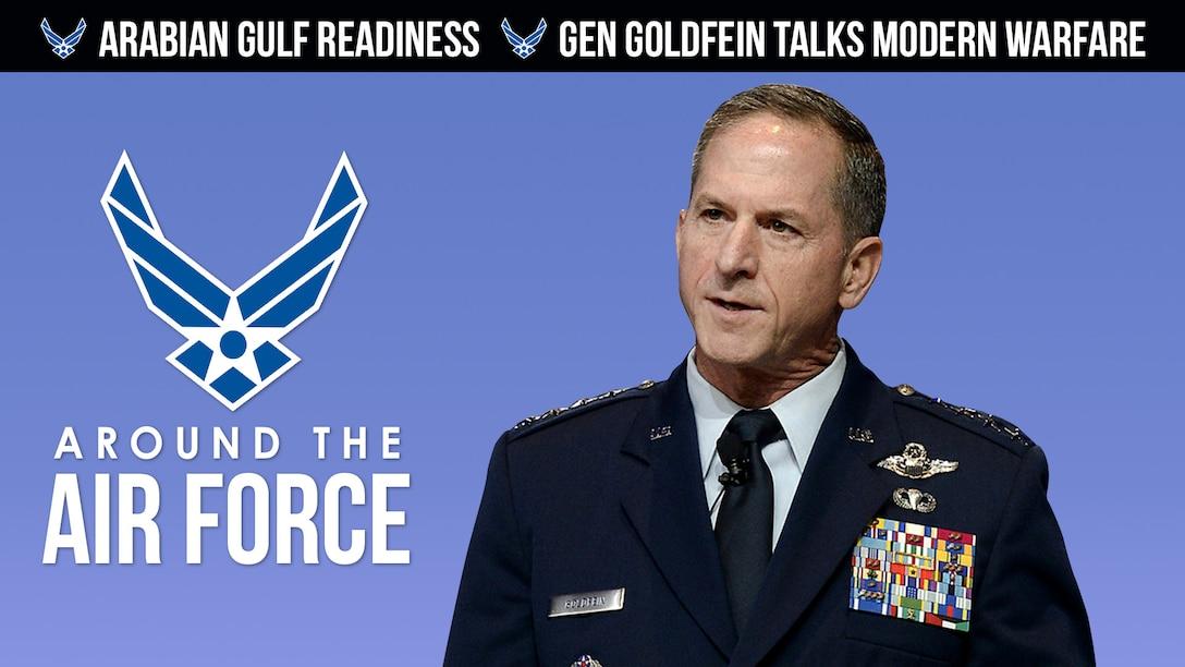 Around the Air Force: AF, Navy Arabian Gulf readiness / CSAF talks modern warfare