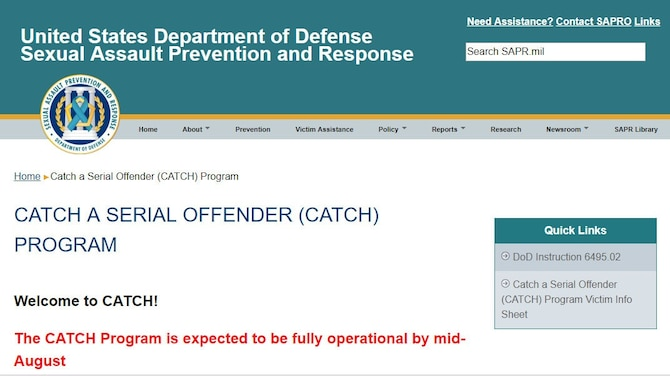 "A new Defense Department program called Catch a Serial Offender, or ""CATCH,"" aims to make it more difficult for perpetrators of sexual assault to evade identification and capture by law enforcement."