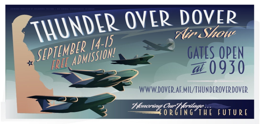 """Team Dover is working diligently in anticipation of the 2019 Thunder Over Dover air show, which will be open to the public from September 14-15, 2019, at Dover Air Force Base, Del. Thunder Over Dover's theme will be """"Honoring Our Heritage, Forging the Future."""" (Courtesy Graphic)"""